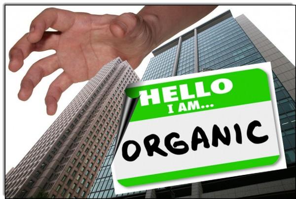 Corporatization of organics